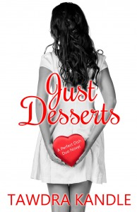 Just Desserts by Tawdra Kandle – Release Day Blitz
