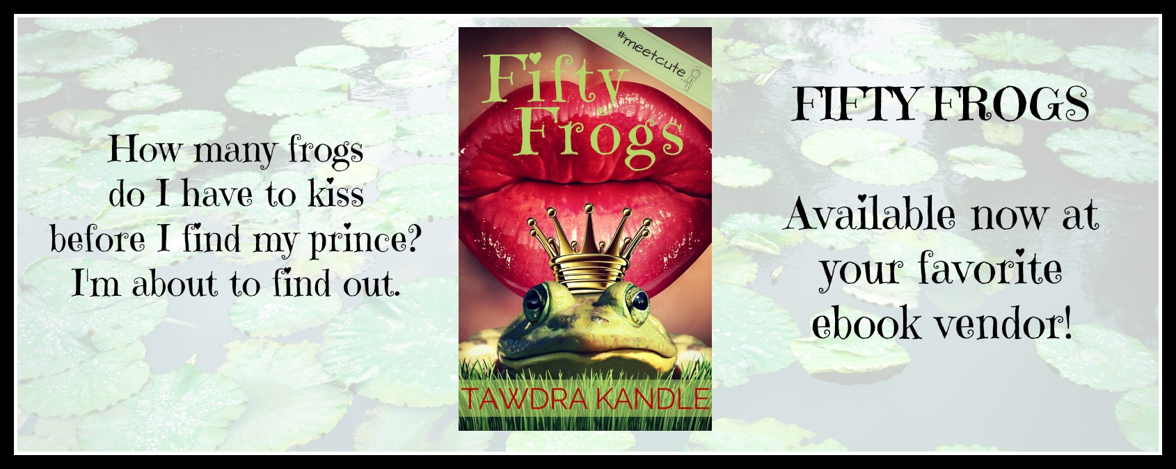 New Release: Fifty Frogs By Tawdra Kandle